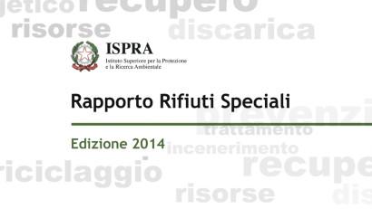 Ispra, Rapporto Rifiuti Speciali 2014